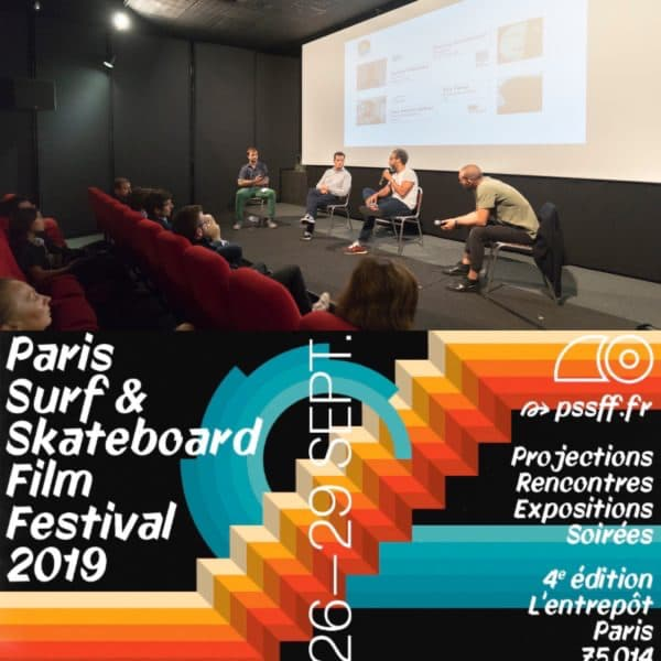 Talk au Paris Surf & Skateboard Film Festival